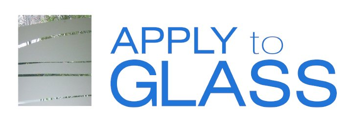 Apply To Glass